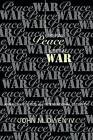 Liberal Peace, Liberal War: American Politics and International Security by John M. Owen (Paperback, 2000)