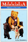Bear Memorabilia: Reference and Price Guide by Dee Hockenberry (Hardback, 1992)