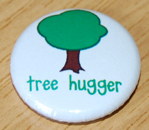 1 INCH Button Badge GREEN ENVIRONMENT ETHICAL ECO TREE HUGGER 25MM