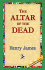 The Altar of the Dead by Henry James (Paperback / softback, 2004)