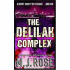 The Delilah Complex by M. J. Rose (Paperback, 2006)