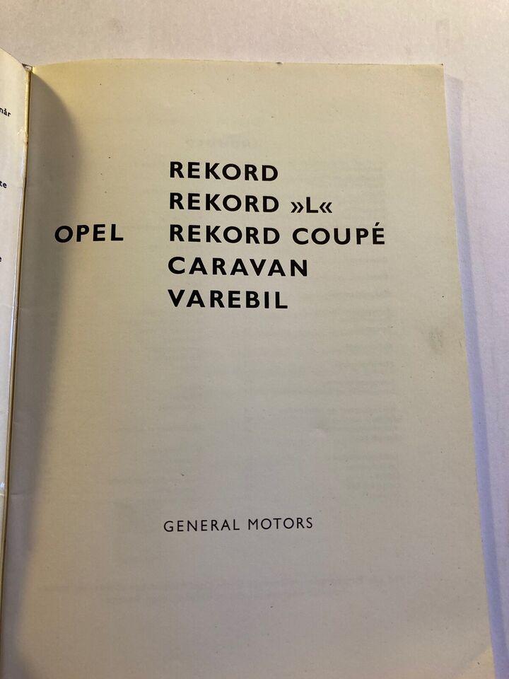 Instruktionsbog, Opel Rekord
