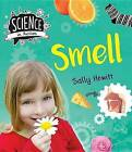 Smell by Sally Hewitt (Hardback, 2016)