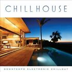 Chill House: Downtempo Electronic Chillout by Various Artists (CD, 2013, Green Hill)
