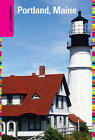 Insiders' Guide to Portland, Maine by Sara Donnelly (Paperback, 2009)