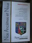 Bourgogne Revue Généalogie Nos Ancêtres et nous - N°92 - 2001 Côte d'Or Nièvre