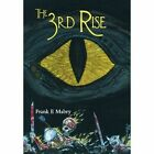 The 3rd Rise 9781477274392 by Frank E Mabry Hardcover
