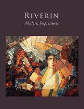 Riverin : Modern Impressions by Richard Riverin (2008, Paperback)