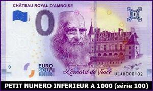 Audacieux Ue Ab-2 / Chateau Royal D'amboise / Billet Souvenir 0 Euro / 2019-2* Ni Trop Dur Ni Trop Mou