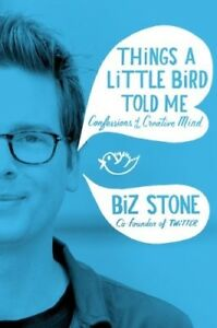 New-Things-a-Little-Bird-Told-Me-Stone-Biz-Book
