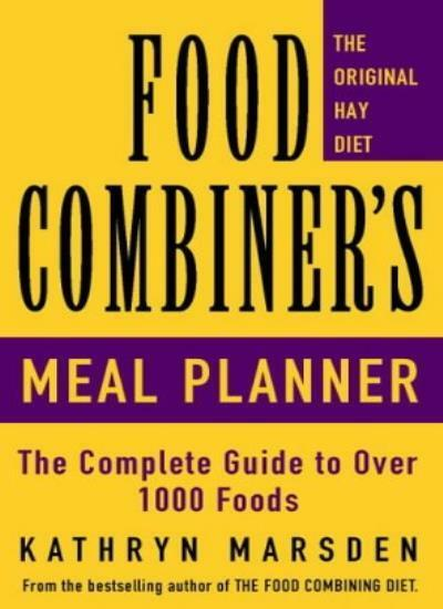 The Food Combiner's Meal Planner By Kathryn Marsden