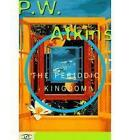 The Periodic Kingdom: A Journey Into The Land Of The Chemical Elements by Peter W. Atkins (Paperback, 1997)
