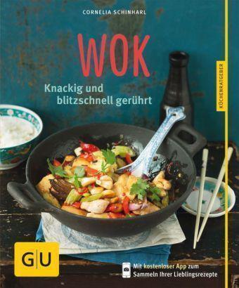 Wok von Cornelia Schinharl (2014, Taschenbuch)