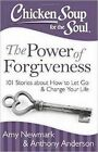 Chicken Soup for the Soul: The Power of Forgiveness by Amy Newmark (Paperback, 2014)