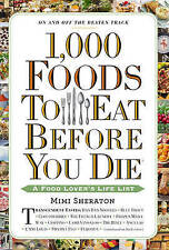 1,000 Foods to Eat Before You Die: A Food Lover's Life List by Mimi Sheraton (P…