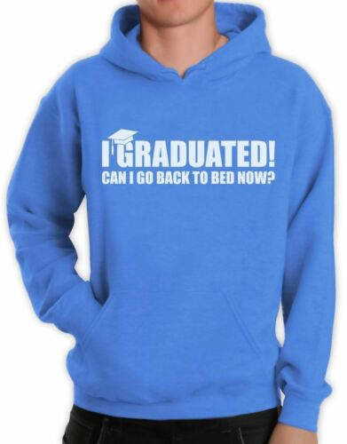 I Graduated Can I Go Back To Bed Now Funny Graduation Hoodie Gift Idea