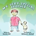 My Very Special Brother 9781424188529 by Genita Hill Book