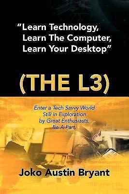 Learn Technology, Learn the Computer, Learn Your Desktop : E