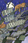 Into the Woods by Lyn Gardner (Paperback, 2007)