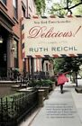 Delicious! by Ruth Reichl (Paperback, 2015)