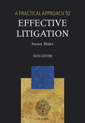 A Practical Approach to Effective Litigation by Blake, Susan Paperback Book The