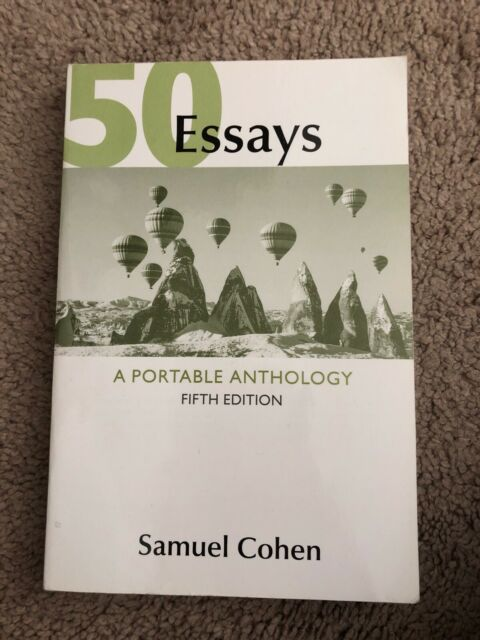 50 Essays, 6th Edition | Macmillan Learning for Instructors