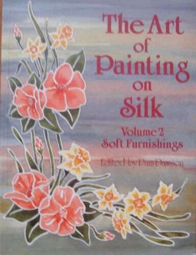 1 of 1 - The Art of Painting on Silk: v. 2: Soft Furnishings by Search Press Ltd...