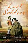 The Lost Soldier by Diney Costeloe (Paperback, 2016)