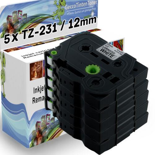5x Schriftband für Brother P-Touch TZ 231 PT E100 H105 D200 300 1000 1010 1090