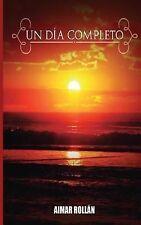 Un día Completo by Aimar Rollán (2014, Paperback)