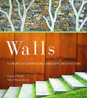 Walls: Elements of Garden and Landscape Architecture by Gunter Mader, Elke Zimmermann (Paperback, 2011)