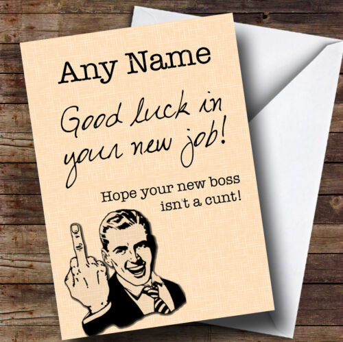 New Job card Funny Hope New Boss Isn/'t A Personalised Leaving