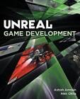 Unreal Game Development by Ashish Amresh, Alex Okita (Paperback, 2010)