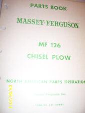 VINTAGE MASSEY FERGUSON  PARTS MANUAL -# 126 CHISEL PLOW