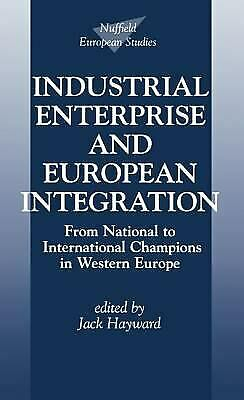 Industrial Enterprise and European Integration : From National to International