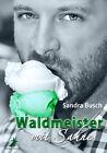 Waldmeister mit Sahne von Sandra Busch (2013, Taschenbuch)