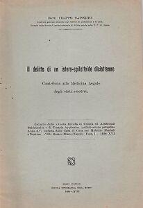 Medicina-F-Saportio-Il-delitto-di-un-istero-epilettoide-diciottenne-1939-L5592