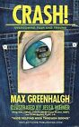 Crash!: Overcoming Fear and Trauma by Max Greenhalgh (Paperback / softback, 2012)