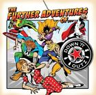 Further Adventures of 0698268950818 by Down N Outz CD