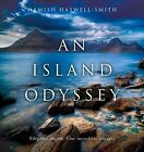 An Island Odyssey by Hamish Haswell-Smith (Paperback, 2014)