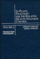 Production Processes, Volume 1, In-Plant Practices for Job Related Hea-ExLibrary