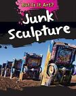 Junk Sculpture by Alix Wood (Paperback / softback, 2015)