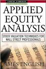 Applied Equity Analysis: Stock Valuation Techniques for Wall Street Professionals by James English (Hardback, 2001)