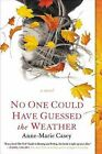 No One Could Have Guessed the Weather by Anne-Marie Casey (Paperback / softback, 2014)