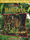 ABCs of Habitats by Bobbie Kalman (Paperback, 2008)