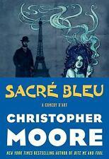 Sacre Bleu: A Comedy d'Art by Moore, Christopher, Good Book