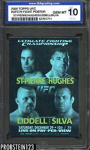 2009 Topps UFC Fight Poster St-Pierre Hughes Liddell Silva ISA 10 GEM MINT