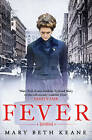 Fever by Mary Beth Keane (Paperback, 2013)