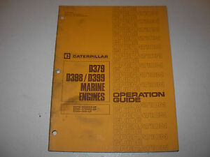 caterpillar d379 d398 d399 marine engine operation guide manual rh ebay com Caterpillar Engines Caterpillar D398