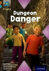Project X Origins: Brown Book Band, Oxford Level 9: Knights and Castles: Dungeon Danger by Steve Skidmore, Steve Barlow (Paperback, 2014)